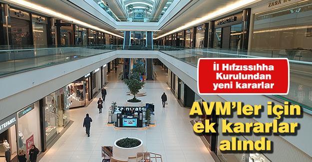 AVM'ler için ek kararlar alındı