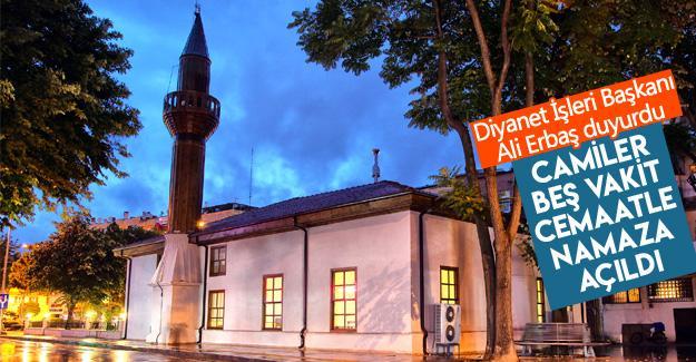 Camiler beş vakit cemaatle namaza açıldı
