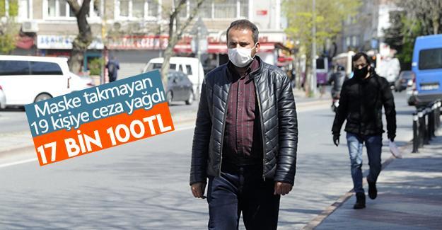 Maske takmayan kişilere ceza yağdı