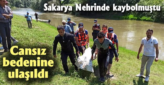 Sakarya Nehrinde kaybolmuştu! Cansız bedenine ulaşıldı