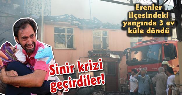 Erenler ilçesindeki yangında 3 ev küle döndü