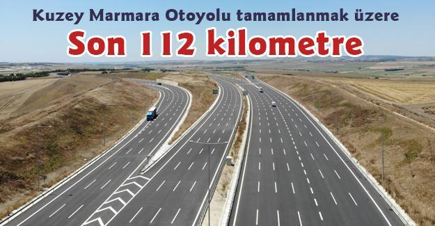Kuzey Marmara Otoyolu tamamlanmak üzere