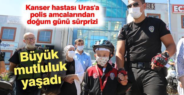 Kanser hastası Uras'a polis amcalarından doğum günü sürprizi