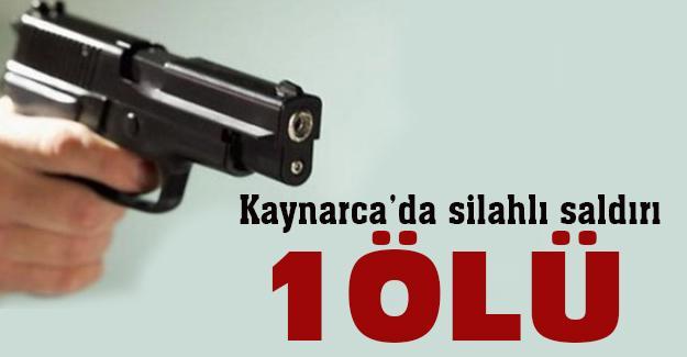 Kaynarca'da silahlı saldırı! 1 Ölü