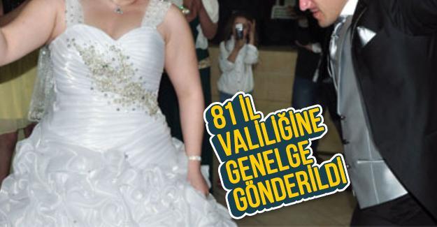 Ülke genelinde düğün ve nişanlar denetlenecek