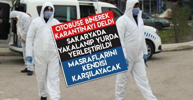 Karantinayı deldi Sakarya'da yurda yerleştirildi