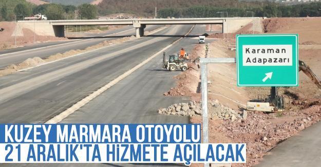 Kuzey Marmara Otoyolu 21 Aralık'ta hizmete açılacak