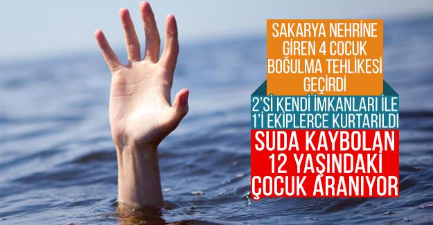 Sakarya Nehri'ne giren 4 çocuk boğulma tehlikesi geçirdi