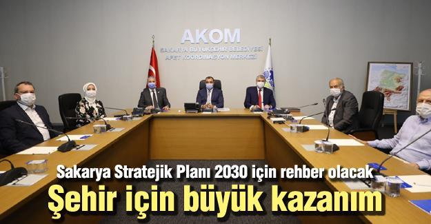 Sakarya Stratejik Planı 2030 için rehber olacak
