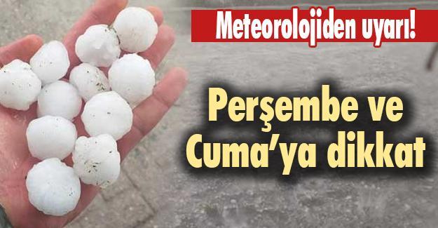 Meteorolojiden uyarı! Perşembe ve Cuma'ya dikkat