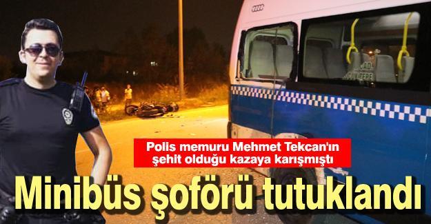 Minibüs şoförü tutuklandı!