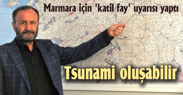 Marmara için 'katil fay' uyarısı!