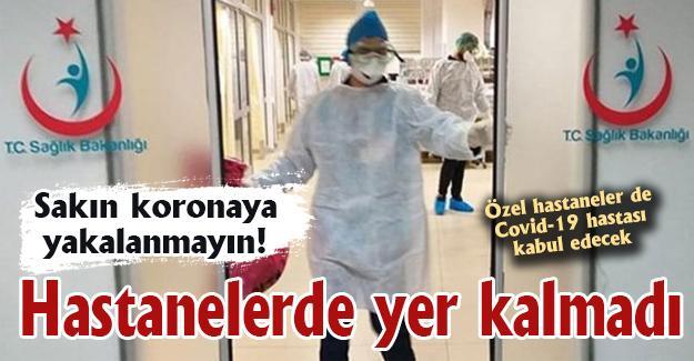 Sakın koronaya yakalanmayın! Hastanelerde yer kalmadı