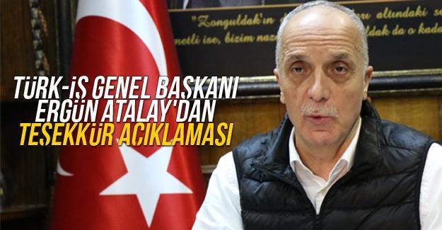 Türk-İş Genel Başkanı Atalay'dan teşekkür açıklaması