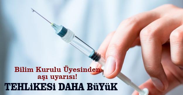 Bilim Kurulu Üyesinden aşı uyarısı!