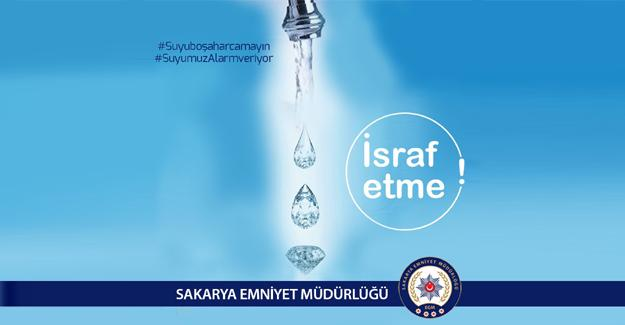 Emniyet'ten su tasarrufu için farkındalık çalışması