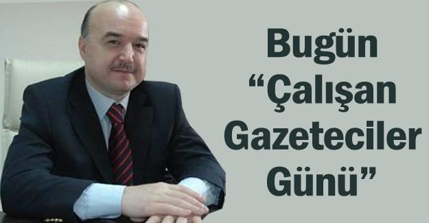 """Başkan Gümüşel'den 10 Ocak mesajıgün """"Çalışan Gazeteciler Günü"""""""