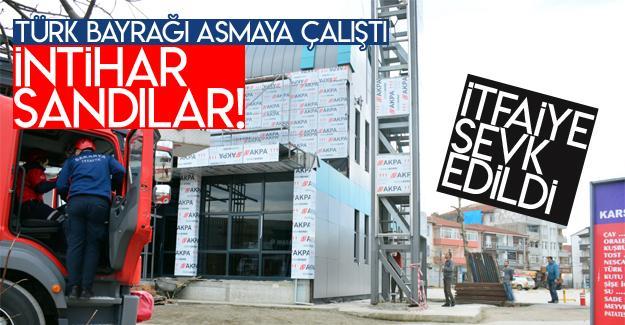 Türk bayrağı asmaya çalıştı intihar sandılar!