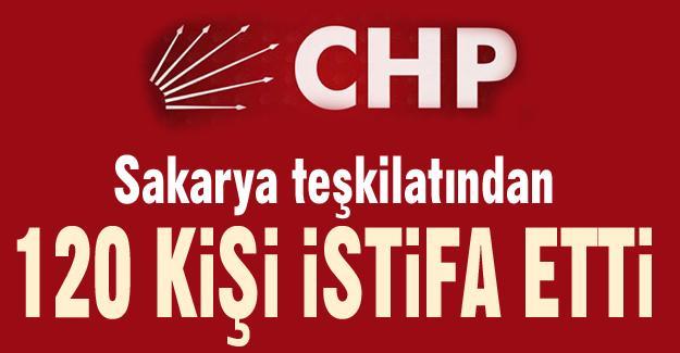 CHP Sakarya teşkilatından 120 kişi istifa etti