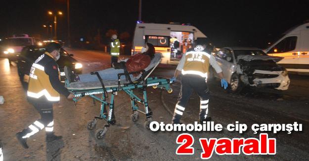 Otomobille cip çarpıştı! 2 kişi yaralandı