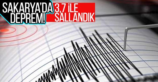 Sakarya'da deprem!