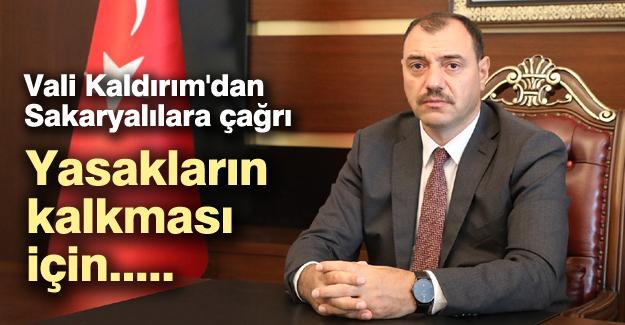 Vali Kaldırım'dan Sakaryalılara çağrı!