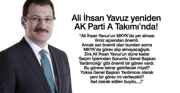 Ali İhsan Yavuz yeniden AK Parti A Takımı'nda! …