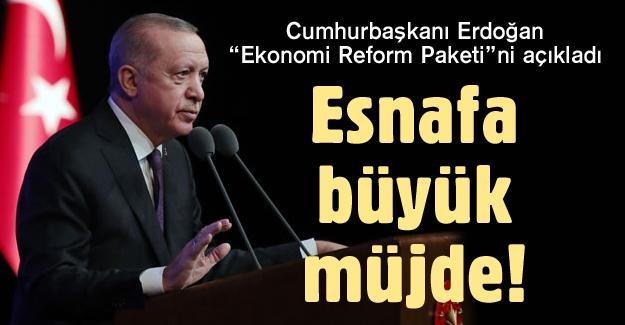 """Cumhurbaşkanı Erdoğan """"Ekonomi Reform Paketi""""ni açıkladı"""