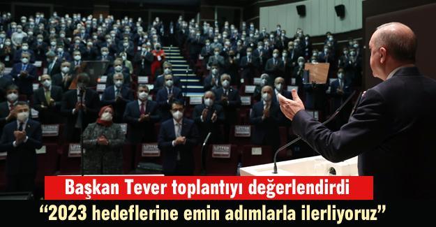 Başkan Tever toplantıyı değerlendirdi