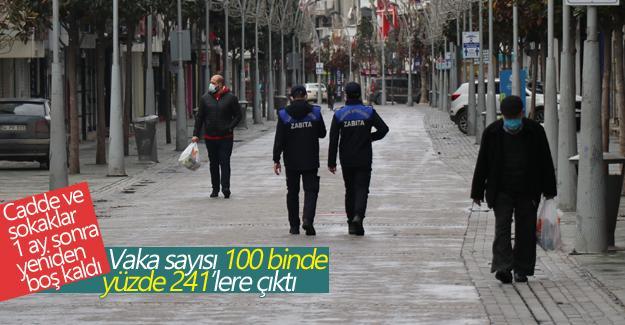 Cadde ve sokaklar 1 ay sonra yeniden boş kaldı