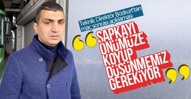 Teknik Direktör Bozkurt'tan maç sonrası açıklaması