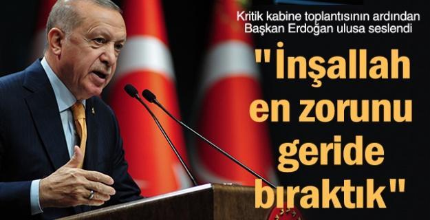 Başkan Erdoğan ulusa seslendi!