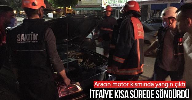 Aracın motor kısmında yangın çıktı