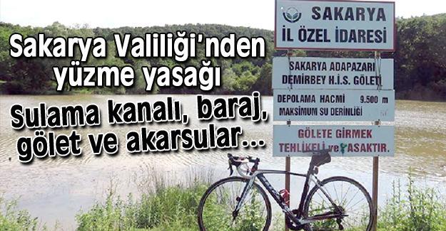 Sulama kanalı, baraj, gölet ve akarsulara girilmesi yasaklandı