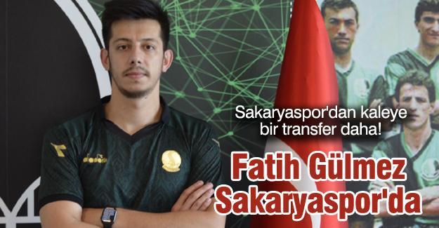Fatih Gülmez Sakaryaspor'da
