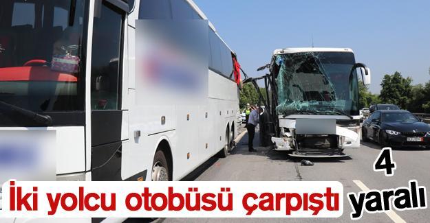 İki yolcu otobüsü çarpıştı! 4 yaralı