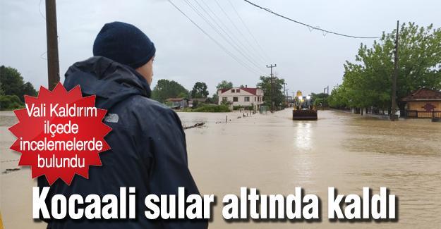 Kocaali sular altında kaldı!