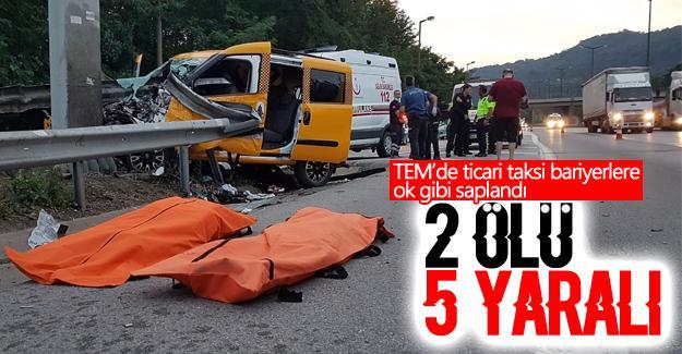 TEM'de feci kaza: 2 ölü 5 yaralı