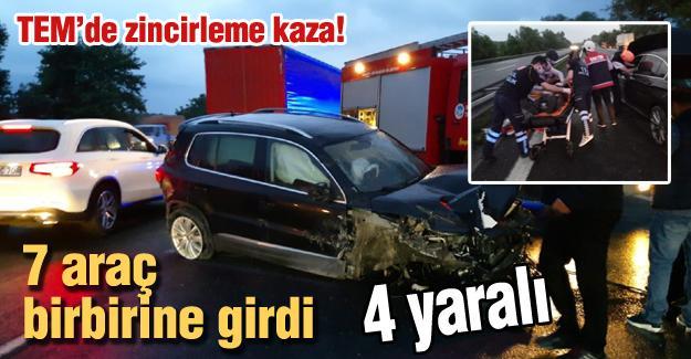 TEM'de zincirleme kaza! 7 araç birbirine girdi