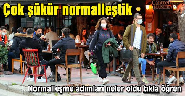Türkiye normalleşti...