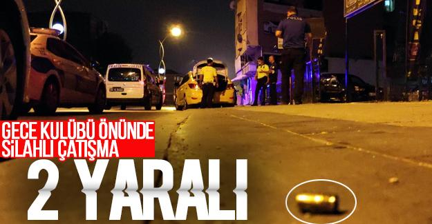 Gece kulübü önünde silahlı çatışma
