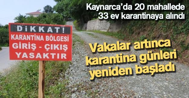Kaynarca'da 20 mahallede 33 ev karantinaya alındı