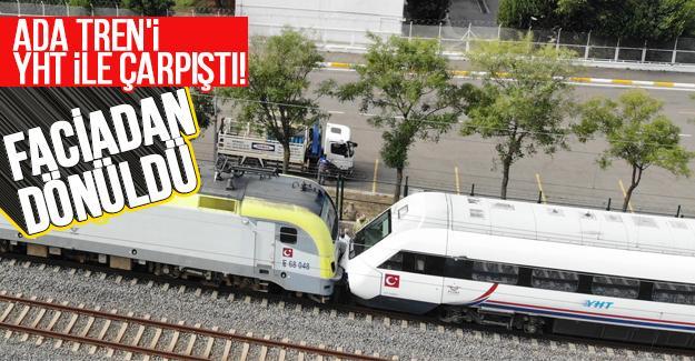 Ada Tren'i YHT ile çarpıştı!