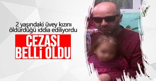 2 yaşındaki üvey kızını öldürdüğü iddia ediliyordu