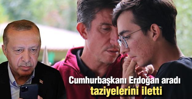 Cumhurbaşkanı Erdoğan aradı taziyelerini iletti