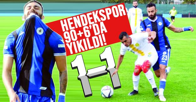 Hendekspor 90+6'da yıkıldı!
