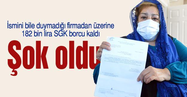İsmini bile duymadığı firmadan üzerine 182 bin lira SGK borcu kaldı
