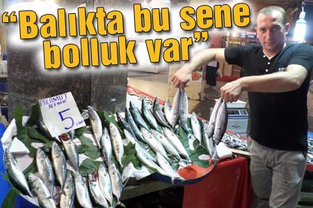 Balıkçılar memnun
