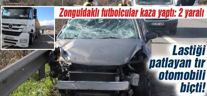 Zonguldaklı futbolcular kaza yaptı: 2 yaralı