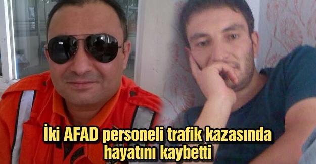 İki AFAD personeli trafik kazasında hayatını kaybetti